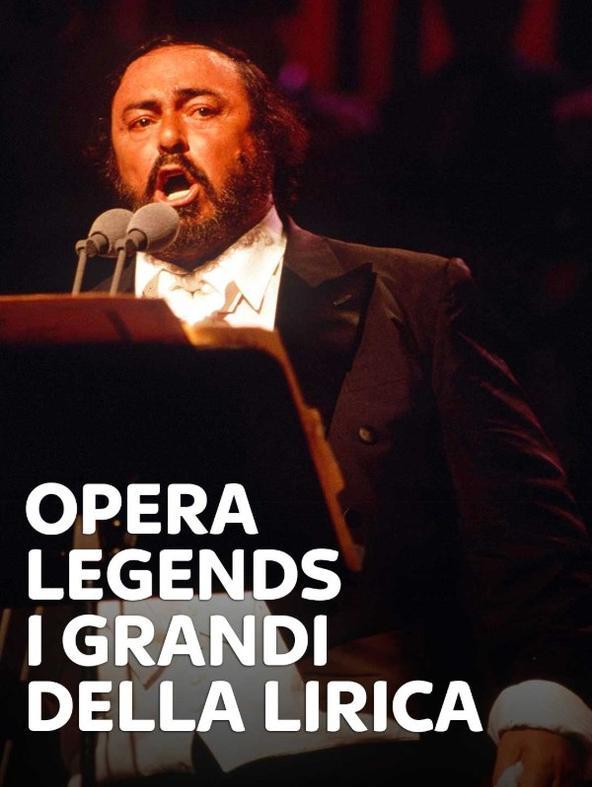 Opera Legends - I grandi della...