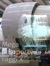S1 Ep3 - Mega aeroporto ai raggi X