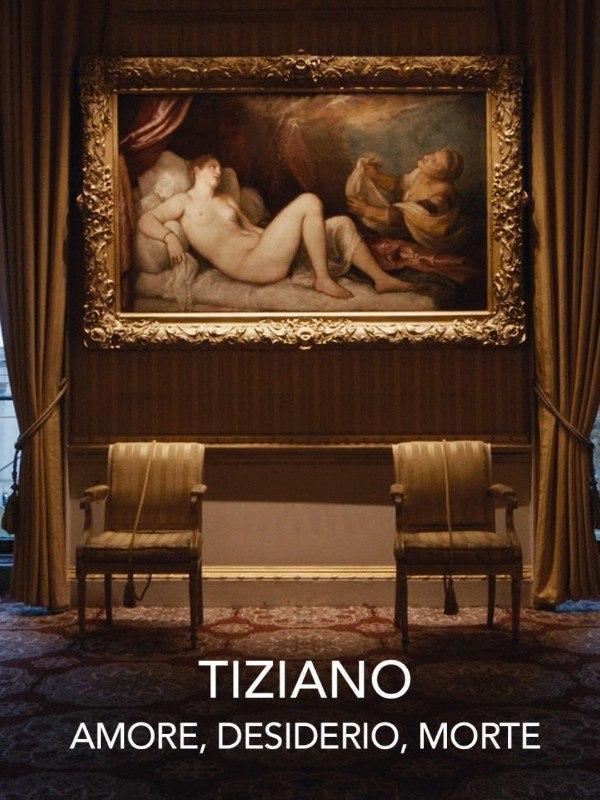 Tiziano: amore, desiderio, morte