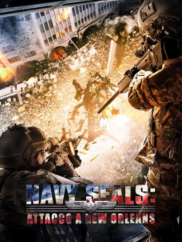 Navy Seals - Attacco a New Orleans