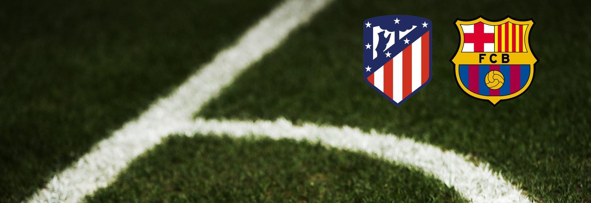 Atletico Madrid - Barcellona. 10a g.