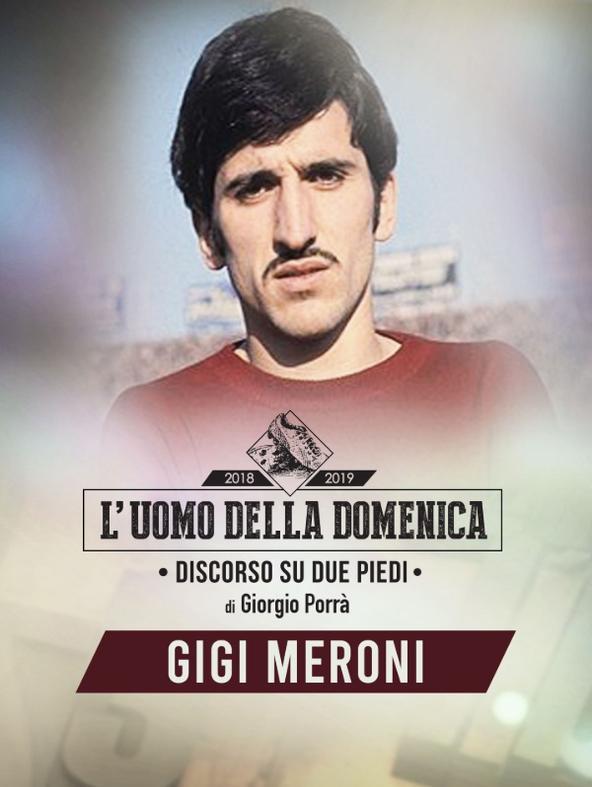 L'uomo della Domenica: Gigi Meroni