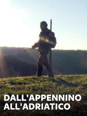 S1 Ep3 - Dall'Appennino all'Adriatico