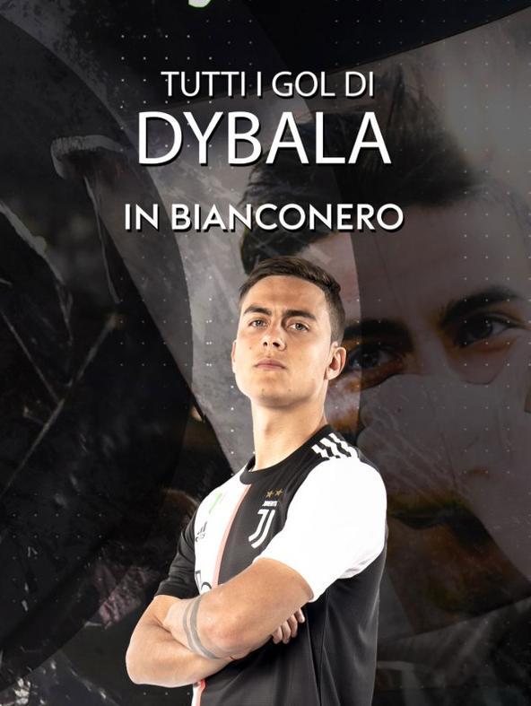 Tutti i gol di Dybala in bianconero