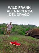 Wild Frank: alla ricerca del drago