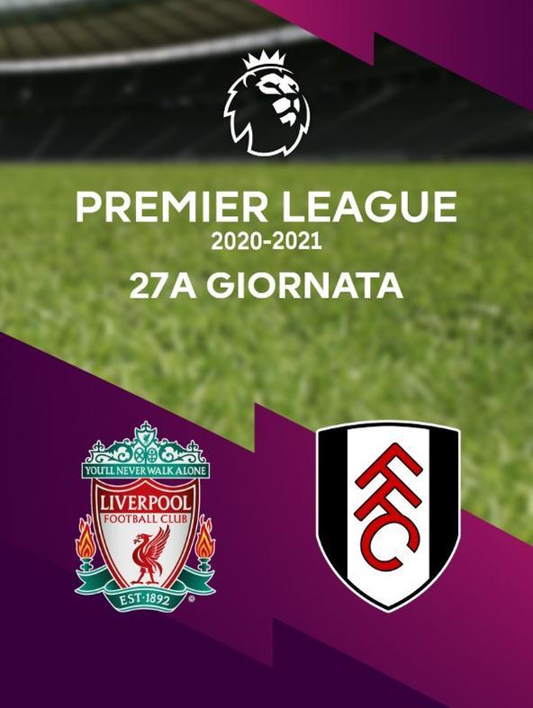 Liverpool - Fulham. 27a g.