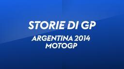 Argentina, Rio Hondo 2014. MotoGP