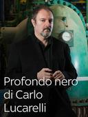 Profondo nero di Carlo Lucarelli