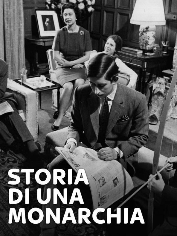 Storia di una monarchia - 1^TV