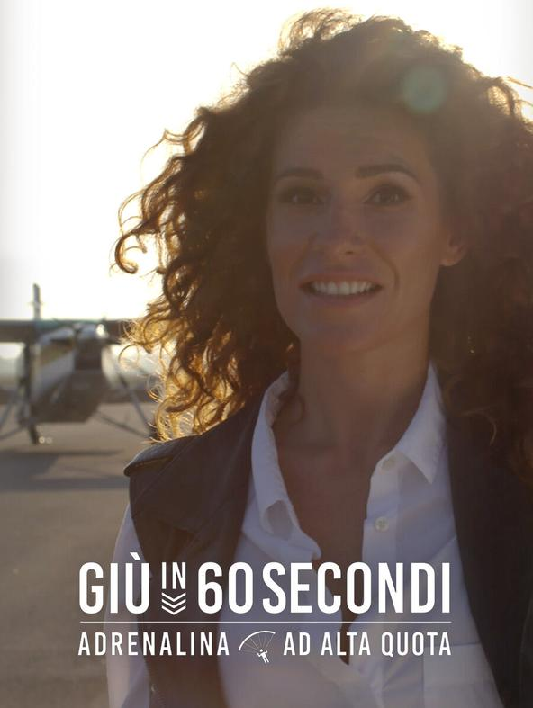 Giu' in 60 secondi - adrenalina ad..