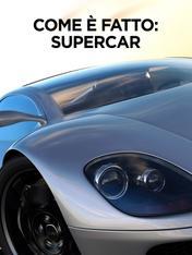 S2 Ep1 - Come e' fatto: Supercar