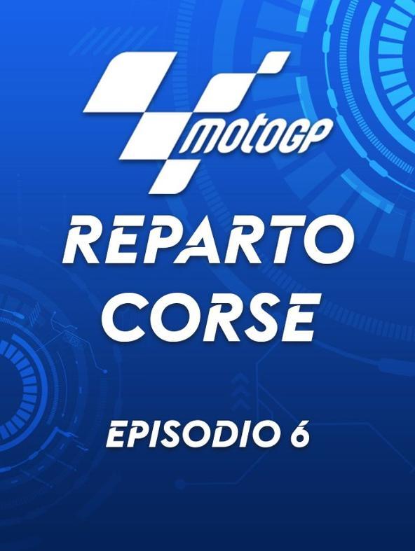 S2021 Ep6 - Reparto Corse MotoGP