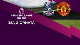 Crystal Palace - Man Utd. 36a g.