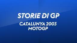 Catalunya, Barcellona 2003. MotoGP