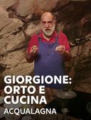 Giorgione: orto e cucina - Acqualagna