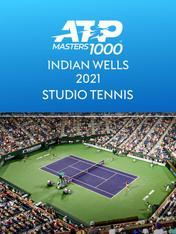 S2021 Ep7 - Studio Tennis Indian Wells