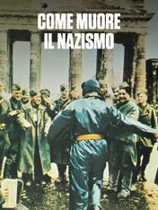 S1 Ep4 - Come Muore Il Nazismo