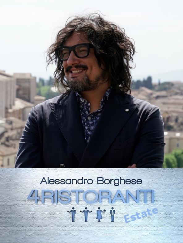 Alessandro Borghese - 4 ristoranti Estate