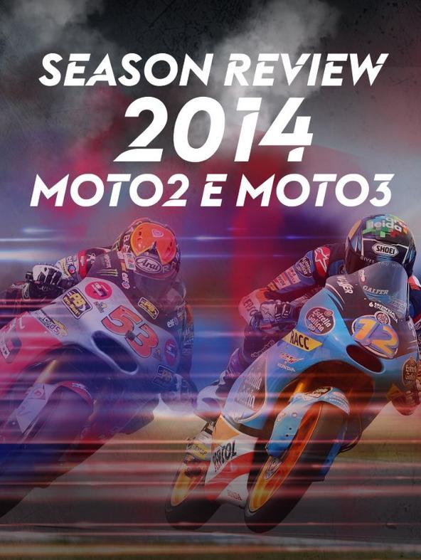 Season Review 2014: Moto2 e Moto3