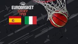 1999: Spagna - Italia. Finale