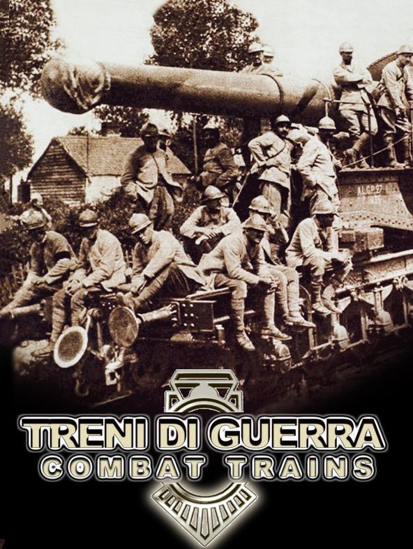 Treni di guerra - Combat trains