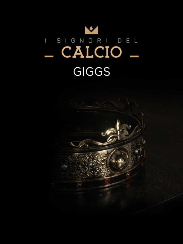 I Signori del Calcio: Giggs