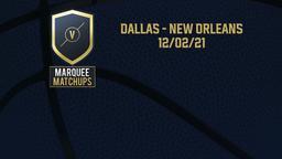 Dallas - New Orleans 12/02/21