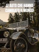 Le auto che hanno cambiato il mondo