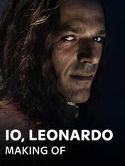 Io, Leonardo - Making Of