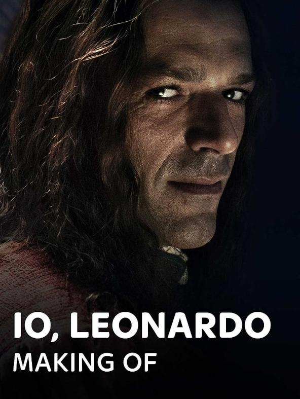 Io, Leonardo - Making Of