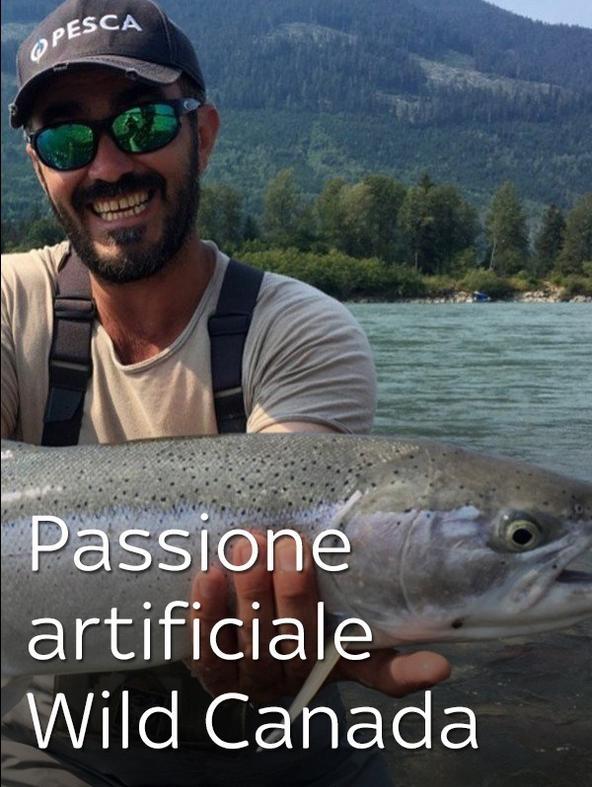 S1 Ep2 - Passione artificiale - Wild Canada