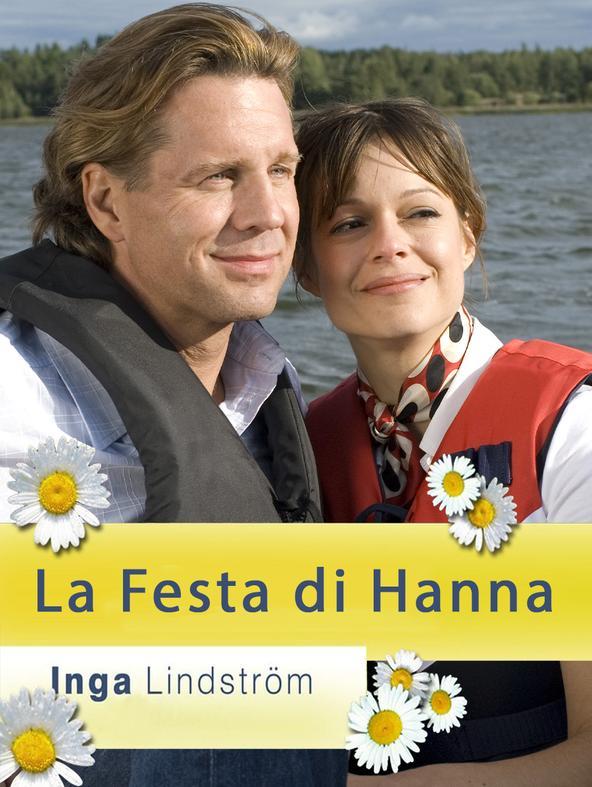 Inga Lindstrom - La festa di Hanna