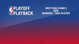 2019: Warriors - Trail Blazers. West Finals Game 3
