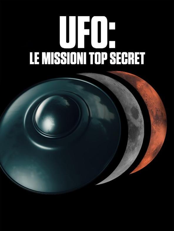 UFO: le missioni top secret