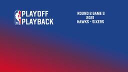 2021: Hawks - Sixers