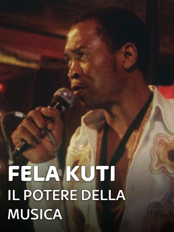 Fela Kuti - Il potere della musica