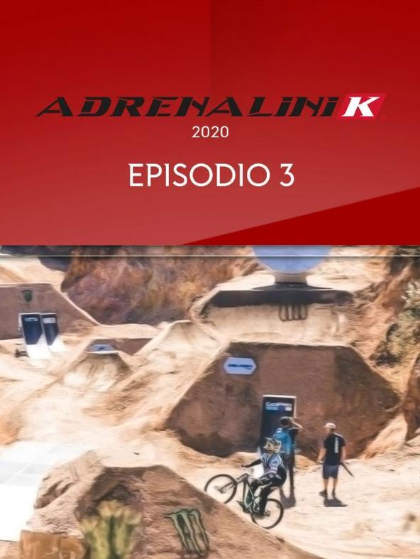 S2020 Ep3 - Adrenalinik