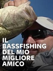 S2 Ep1 - Il bassfishing del mio migliore amico 2