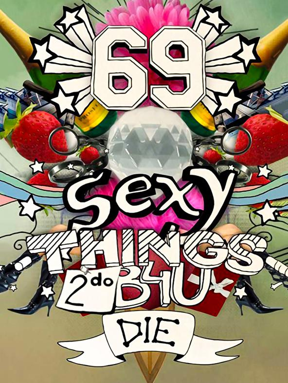 69 sexy things to do before you die