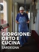 Giorgione: orto e cucina - Sardegna