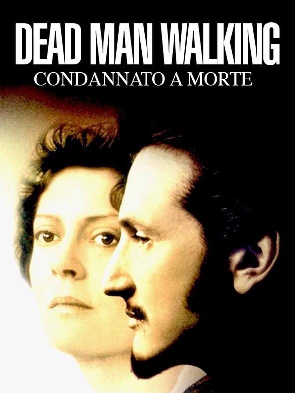 Dead Man Walking - Condannato a Morte