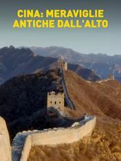 S1 Ep3 - Cina: meraviglie antiche dall'alto