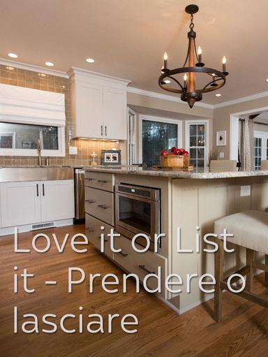 S6 Ep6 - Love It or List It - Prendere o lasciare