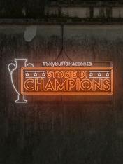 #SkyBuffaRacconta Storie di Champions