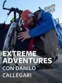 Extreme Adventures con Danilo Callegari