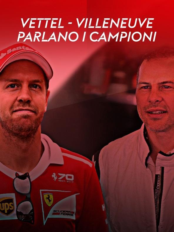 Vettel - Villeneuve: parlano i campioni