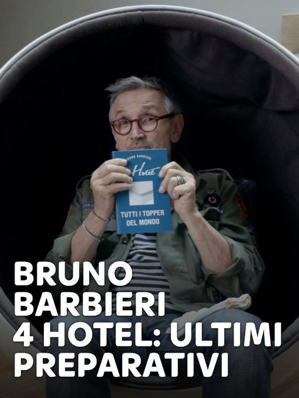 Bruno Barbieri - 4 Hotel: ultimi preparativi