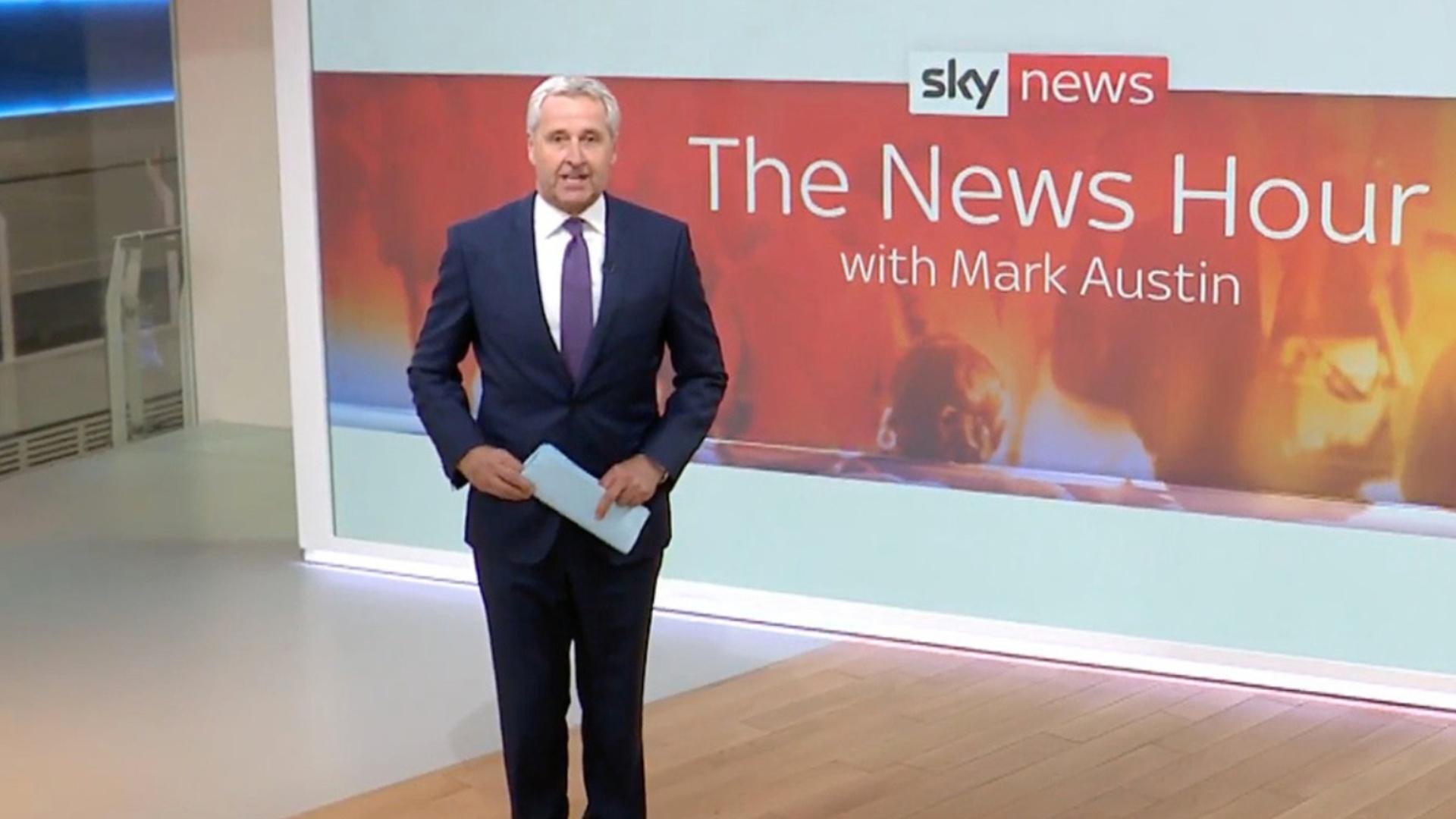 Sky News The News Hour with Mark Austin