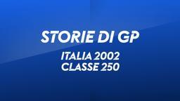 Italia. Mugello 2002. Classe 250