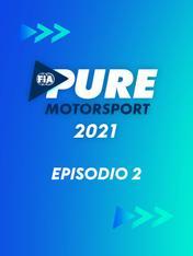 S2021 Ep2 - FIA - Pure Motorsport